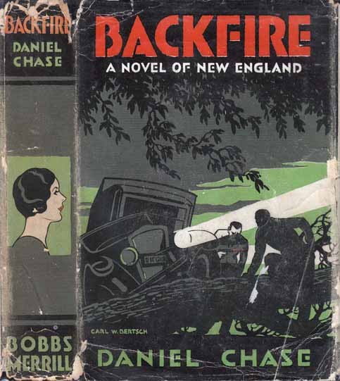 Backfire, A Novel of New England. Daniel CHASE