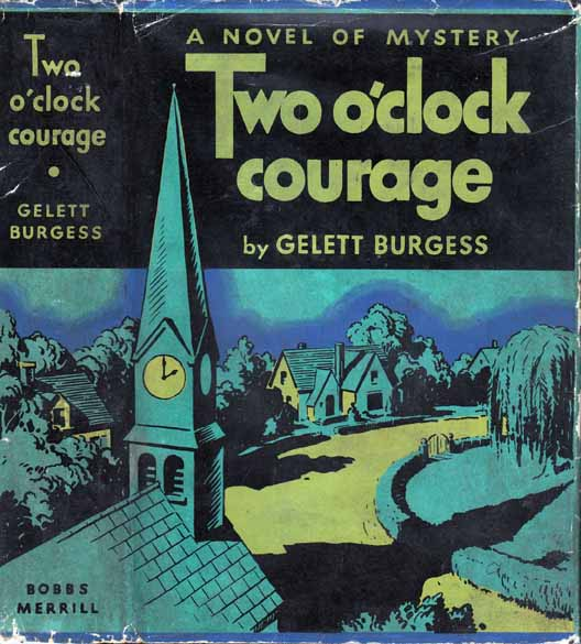 Two O'Clock Courage [FILM NOIR]. Gelett BURGESS