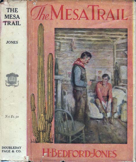 The Mesa Trail. H. BEDFORD-JONES.