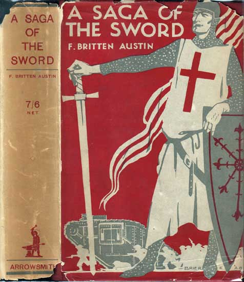 A Saga of the Sword. F. Britten AUSTIN