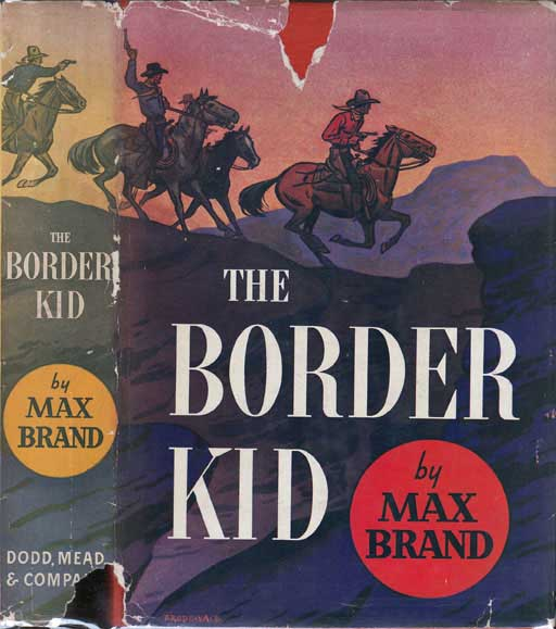 The Border Kid. Max BRAND
