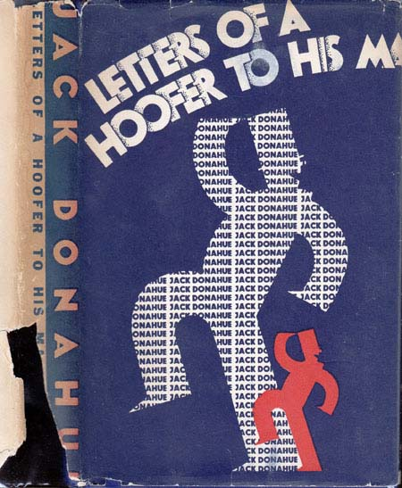 Letters of a Hoofer to His Ma [DANCE NOVEL]. Jack DONAHUE