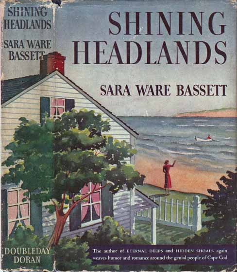 Shining Headlands. Sara Ware BASSETT