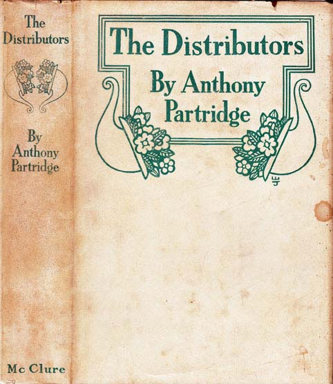 The Distributors. E. Phillips OPPENHEIM, Anthony PARTRIDGE.