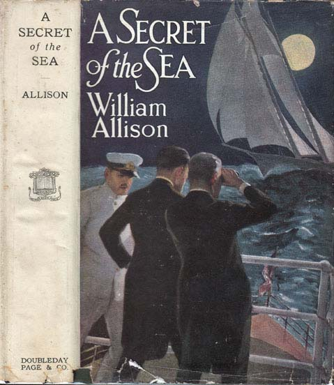 A Secret of the Sea (NAUTICAL MYSTERY). William ALLISON, John Newton Howitt