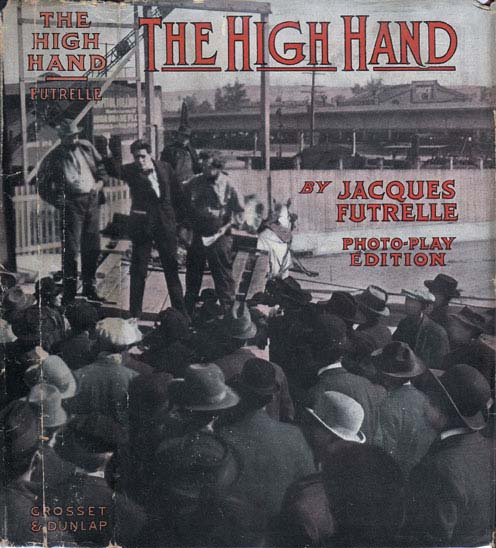 The High Hand. Jacques FUTRELLE