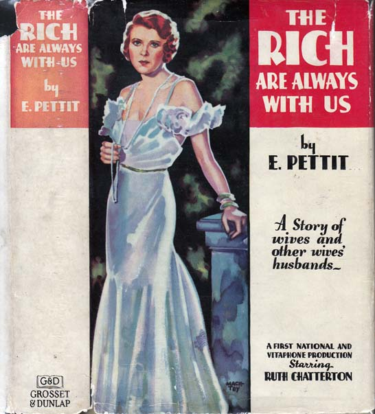 The Rich Are Always With Us. E. PETTIT.