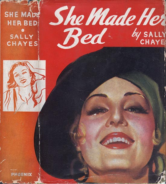 She Made Her Bed. Sally CHAYES.