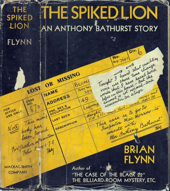 The Spike Lion, An Anthony Bathurst Story. Brian FLYNN.
