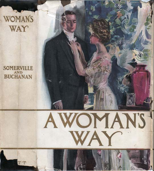 A Woman's Way. From the, Thompson BUCHANAN