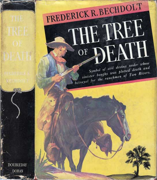 The Tree of Death. Frederick R. BECHDOLT.
