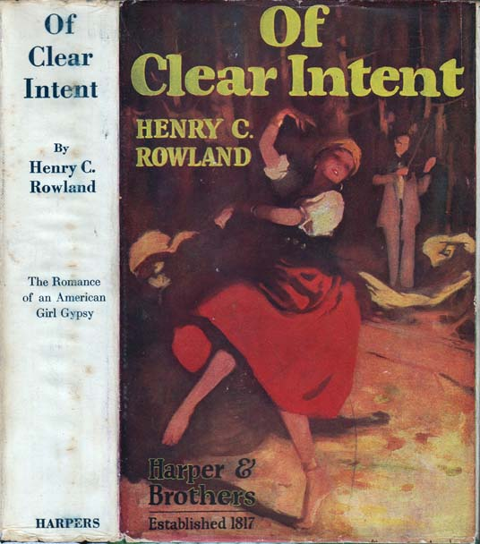 Of Clear Intent. Henry C. ROWLAND.