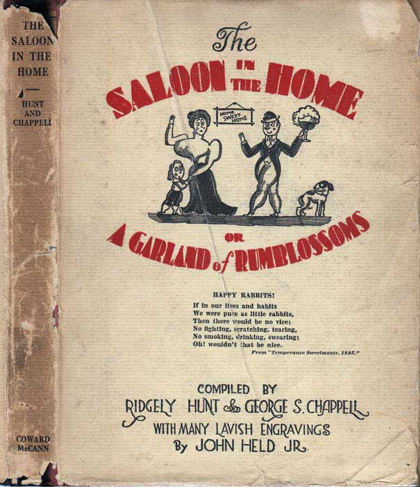 The Saloon in the Home or A Garland of Rumblossoms (COCKTAIL BOOK). Ridgely HUNT, George S. CHAPPELL, by John Held Jr.