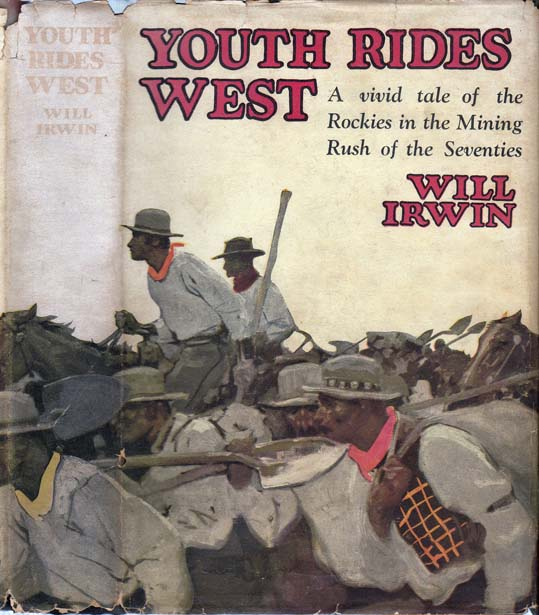 Youth Rides West. Will IRWIN.