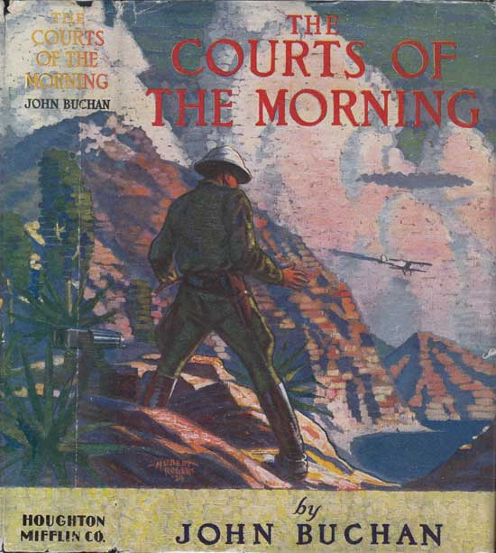 The Courts of Morning. John BUCHAN