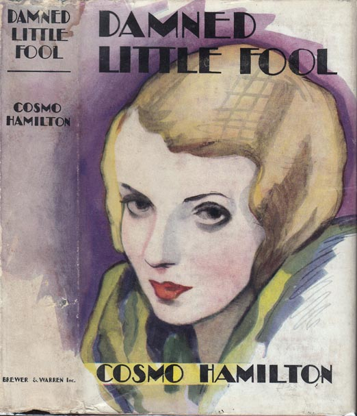 Damned Little Fool. Cosmo HAMILTON