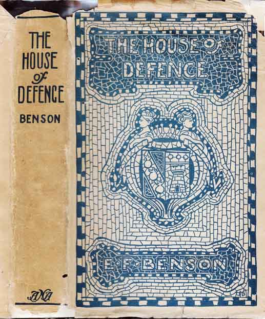 The House of Defence. E. F. BENSON