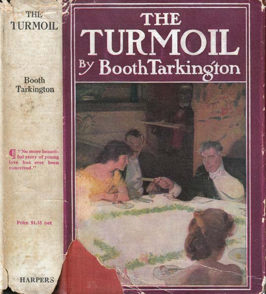 The Turmoil. Booth TARKINGTON.