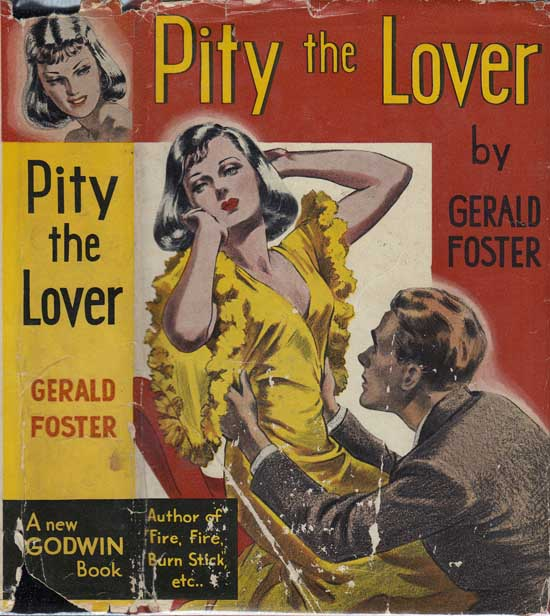 Pity the Lover [HOLLYWOOD FICTION]. Gerald FOSTER
