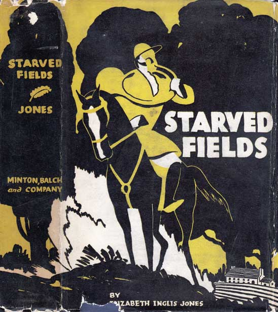 Starved Fields. Elizabeth Inglis JONES