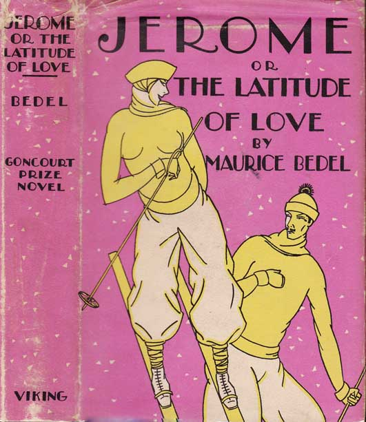 Jerome or the Latitude of Love. Maurice BEDEL
