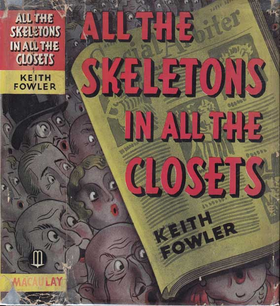 All the Skeletons in All the Closets. Keith FOWLER