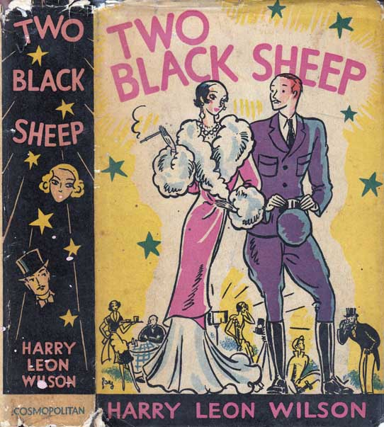 Two Black Sheep. Harry Leon WILSON.