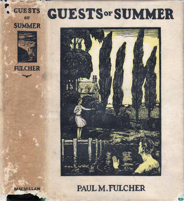 Guests of Summer. Paul M. FULCHER
