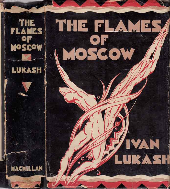 The Flames of Moscow. Ivan LUKASH