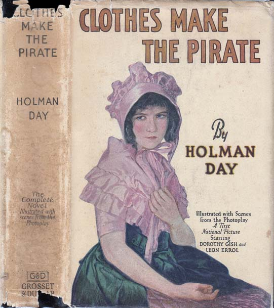 Clothes Make the Pirate. Holman DAY.
