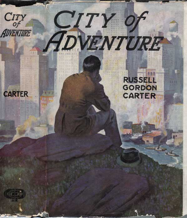 City of Adventure. Russell Gordon CARTER.