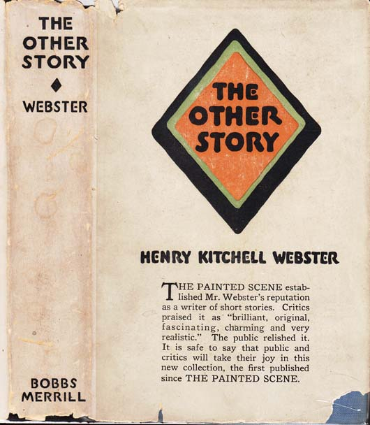 The Other Story and Other Stories. Henry Kitchell WEBSTER.