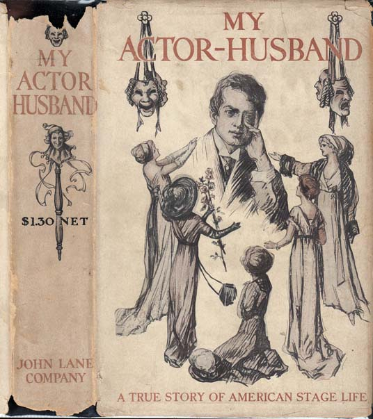 My Actor-Husband, A True Story of American Stage Life. Granville Forbes ANONYMOUS STURGIS