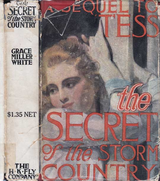 The Secret of the Storm Country. Grace Miller WHITE.