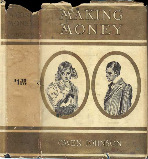 Making Money [WALL-STREET FICTION]. Owen JOHNSON.