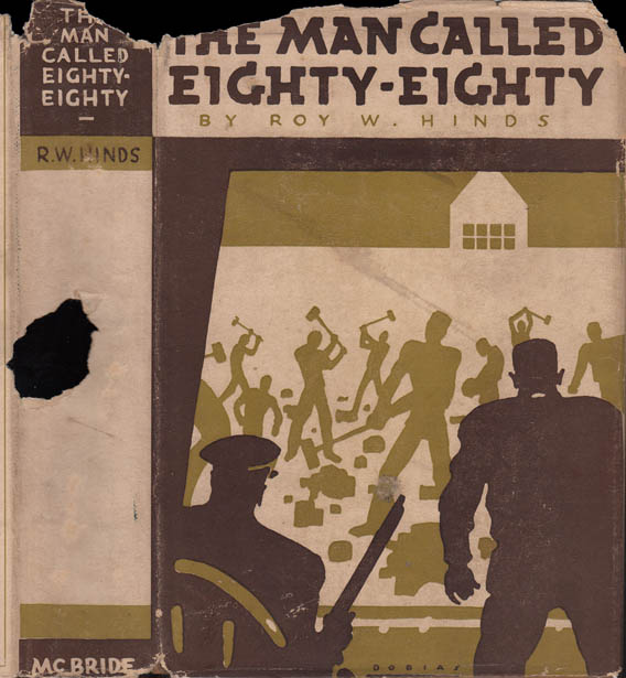 The Man Called Eighty-Eighty. Roy W. HINDS
