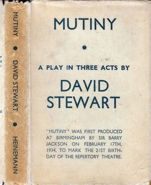 Mutiny, A Play in Three Acts. David STEWART.