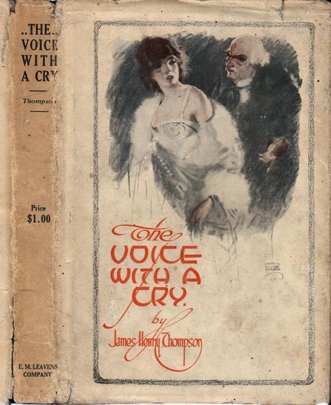 The Voice With a Cry. James Henry THOMPSON.