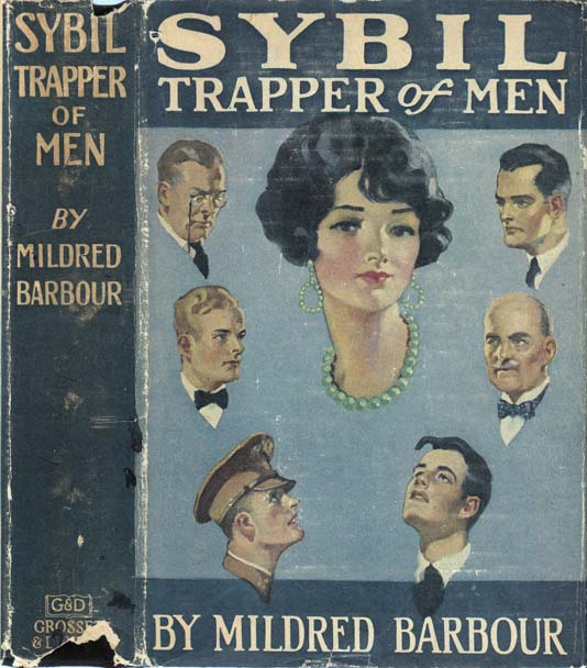 Sybil, Trapper of Men. Mildred BARBOUR.