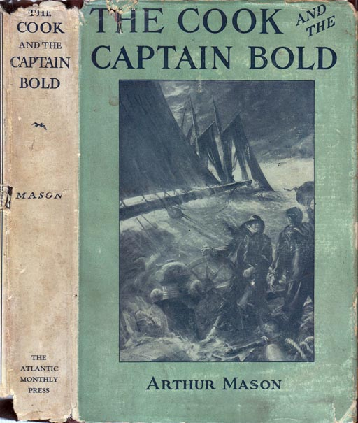 The Cook and the Captain Bold. Arthur MASON.