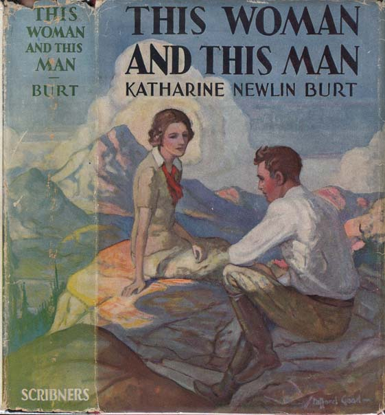 This Woman and This Man. Katharine Newlin BURT