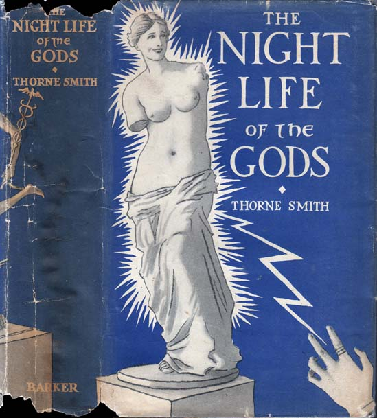 The Night Life of the Gods. Thorne SMITH.