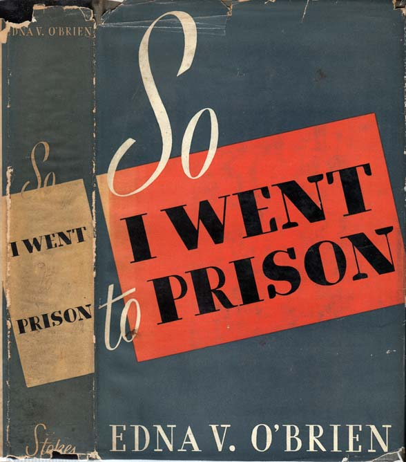 So I Went To Prison [WALL STREET]. Edna V. O'BRIEN.