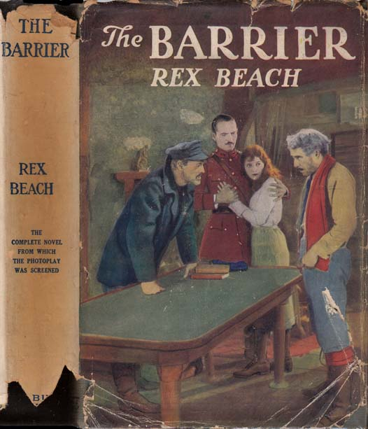 The Barrier [FILM CAST INSCRIBED]. Rex BEACH.