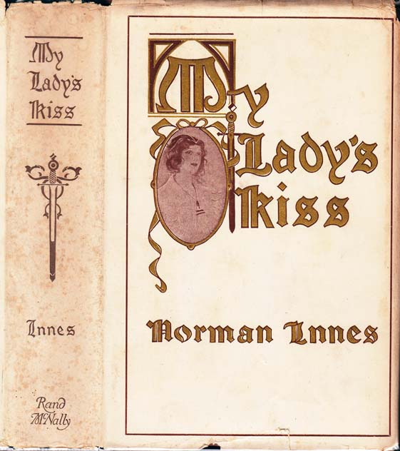 My Lady's Kiss. Norman INNES.