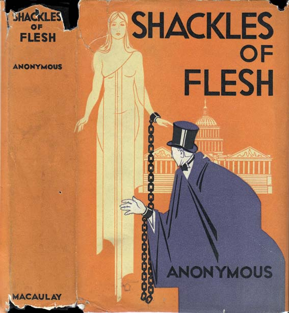 Shackles of Flesh. Leslie SCHWABACKER, ANONYMOUS