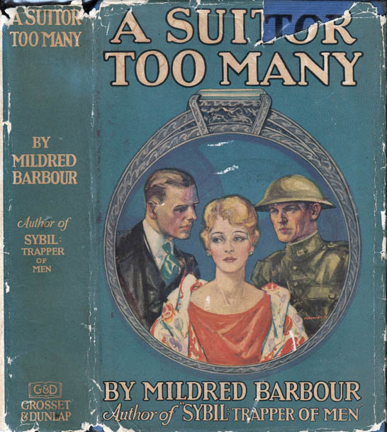 A Suitor Too Many. Mildred BARBOUR.