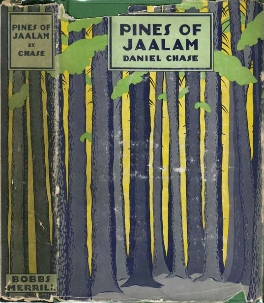 Pines of Jaalam. Daniel CHASE