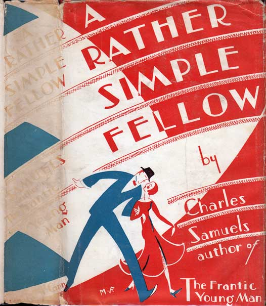 A Rather Simple Fellow [HOLLYWOOD FICTION]. Charles SAMUELS