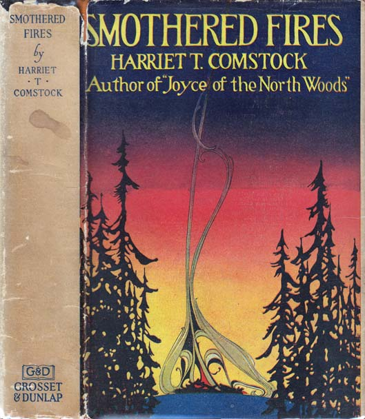 Smothered Fires. harriet T. COMSTOCK.